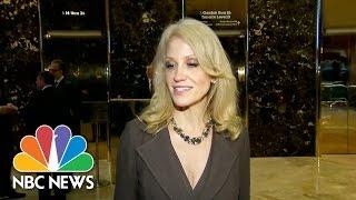Kellyanne Conway Disputes Rumors Of Transition Turmoil: 'We Feel Really Good'   NBC News