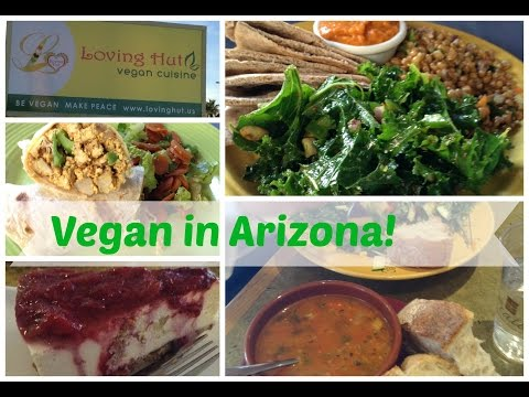 3 Vegan/Veg-Friendly Restaurants: Arizona