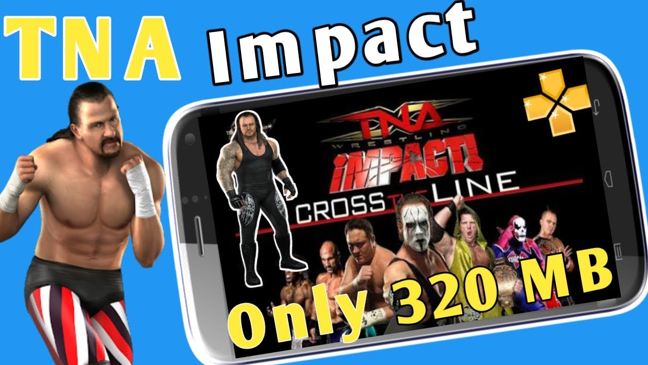Download 320 Mb Tna Impact Psp Game Highly Compressed Play Any