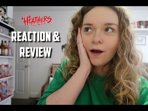 HEATHERS: THE MUSICAL UK SOUNDTRACK | REACTION & REVIEW