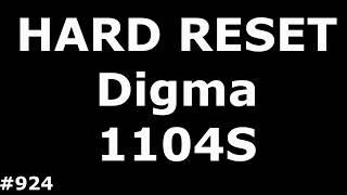 Resetting the Digma Optima 1104S 3G (Hard Reset Digma 1104S 3G)