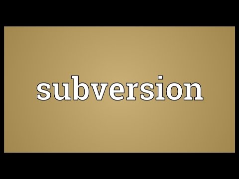 Subversion Meaning