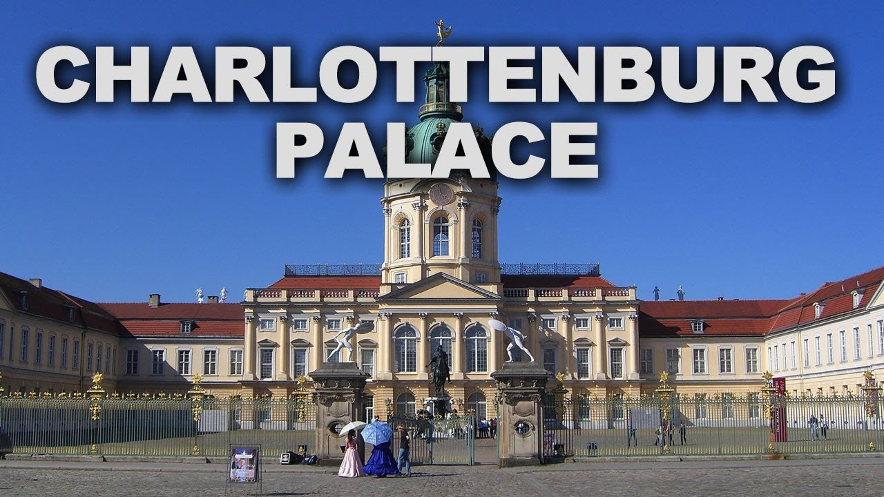 Charlottenburg Palace The Largest Palace In Berlin Youtube