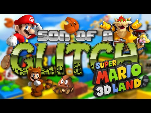 Super Mario 3D Land Glitches - Son Of A Glitch - Episode 43