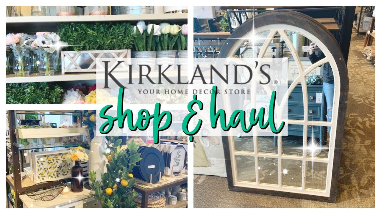 KIRKLANDS SPRING DECOR 10 SHOP WITH ME & HAUL!