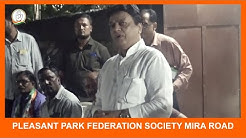Meeting with pleasant park federation society mira road