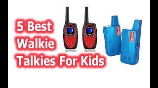Best Walkie Talkies For Kids buy in 2019