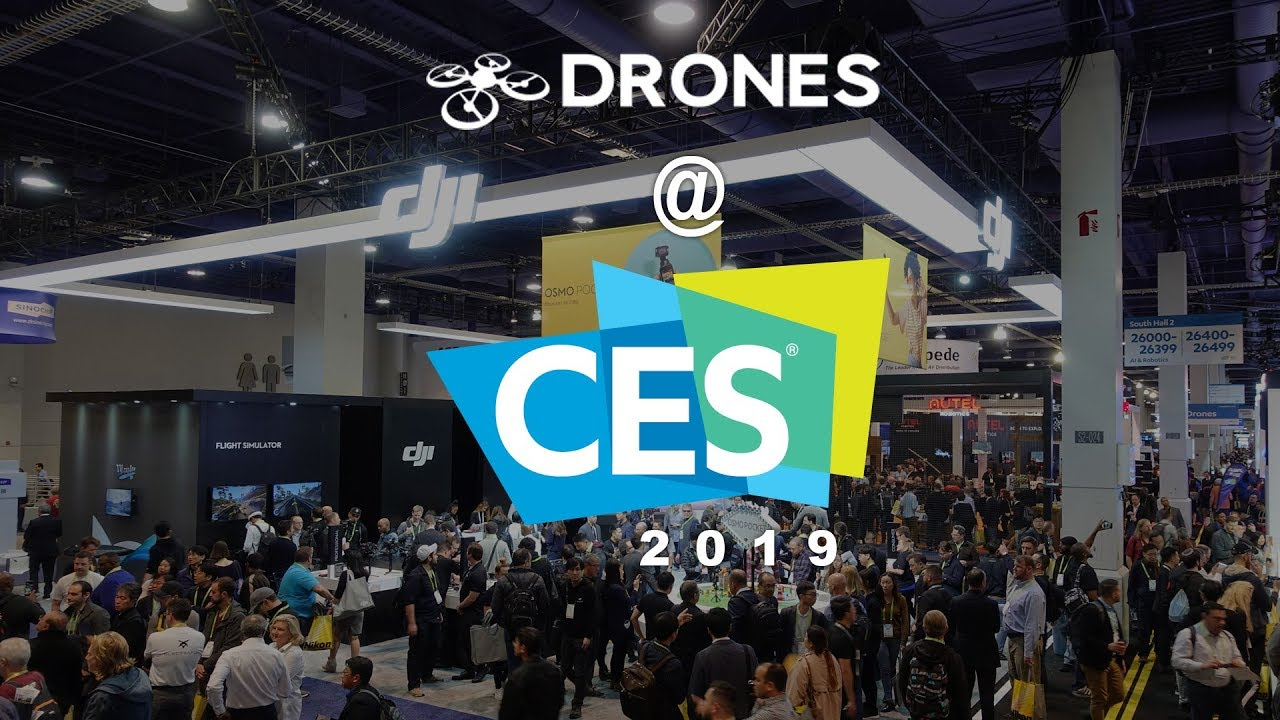 DRONES @ CES 2019