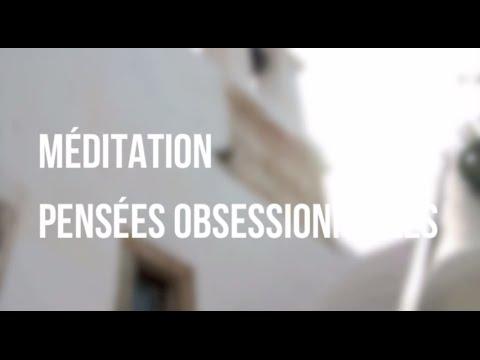 Méditation guidée - Pensées obsessionnelles