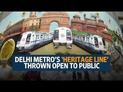 Delhi Metro's 'Heritage Line' thrown open to public