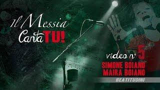 Il Messia Canta TU - Simone Boiano e Maira Boiano