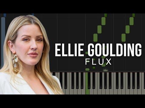 Flux - Ellie Goulding   Piano Tutorial