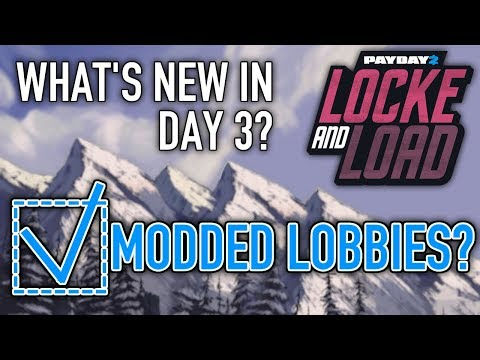 What's new in Day 3 of Locke & Load? [PAYDAY 2]