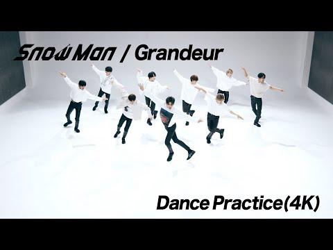 [Dance Practice] Snow Man「Grandeur」