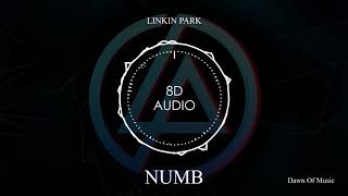Gambar cover Linkin Park - Numb | 8D Audio 🎧 || Dawn of Music ||