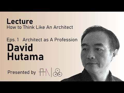 How To Think Like An Architect  Lecture1  Architect as a Profession