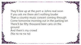 Cledus T. Judd - My Crowd Lyrics YouTube Videos
