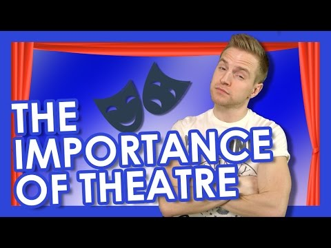 The Importance of Theatre | TYLER MOUNT