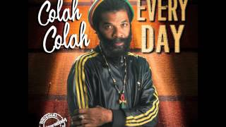 """Colah Colah """"Every Day"""""""