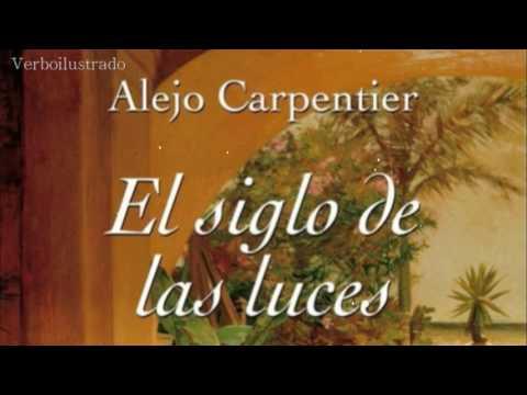 """Alejo Carpentier lee """"El siglo de las luces"""""""