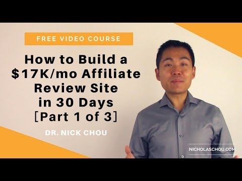 [Video Course] How to Build a $17K/month Affiliate Review Site in 30 Days - Part 1 of 3