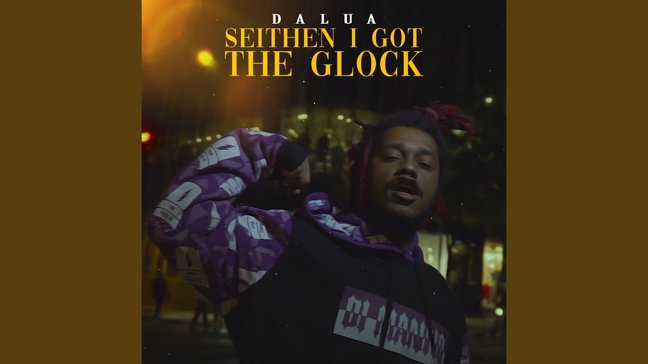 Seithen I Got The Glock
