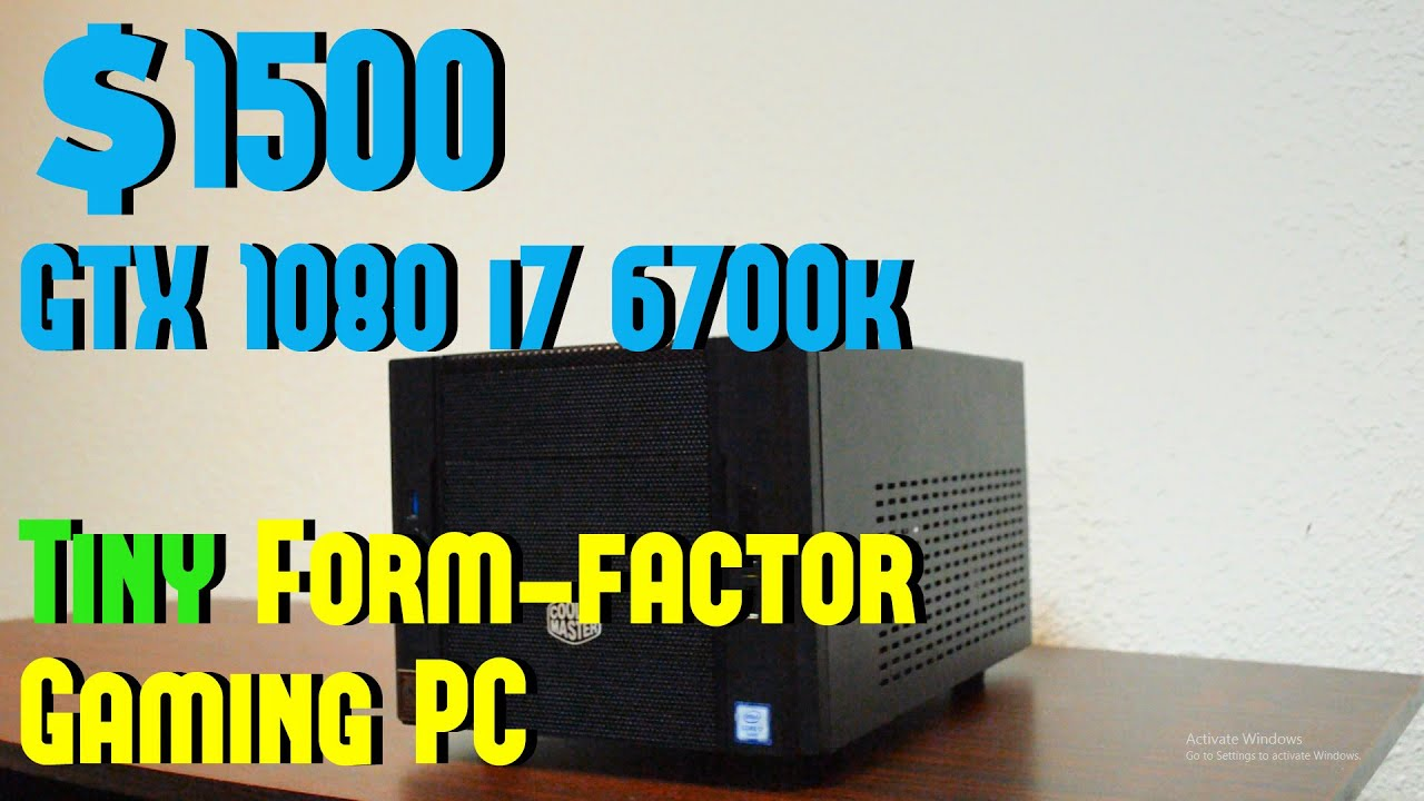$1500 Very Small Form-factor Gaming PC GTX 1080 and i7 6700k - YouTube
