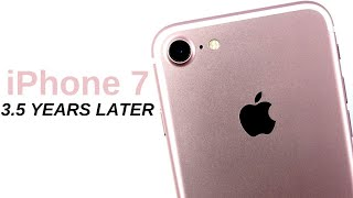 iPhone 7 - 3.5 Years Later!