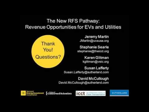 "The New RFS Pathway: Revenue Opportunities for EVs & Utilities""- Renewable Fuel Standard Webinar"
