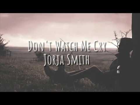 Lagu Barat Sedih ,Dont Watch Me Cry - Jorja Smith Lyrics & terjemahan