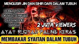 Download AYAT RUQYAH KERAS   PENYIKSA JIN YANG BANDEL DALAM TUBUH   REAKSI KERAS  