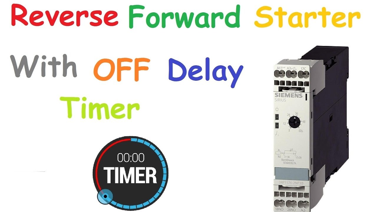 Reverse Forward Starter With Off Delay Timer Youtube Star Delta 3phase Motor Automatic