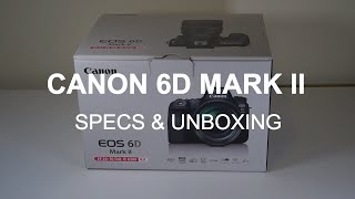 Canon 6D Mark II EF 24-70mm F 4 IS USM Kit - Unboxing amp Specs
