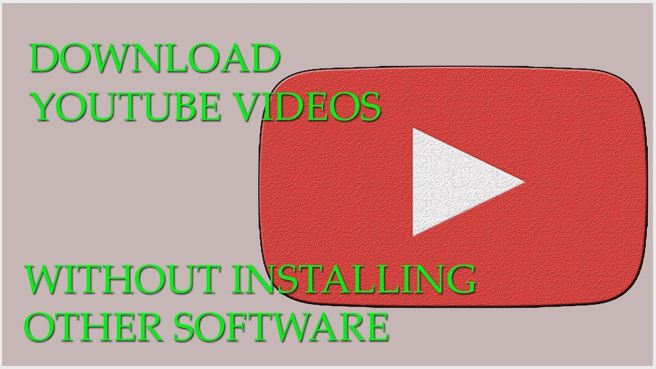 download youtube videos online free without software