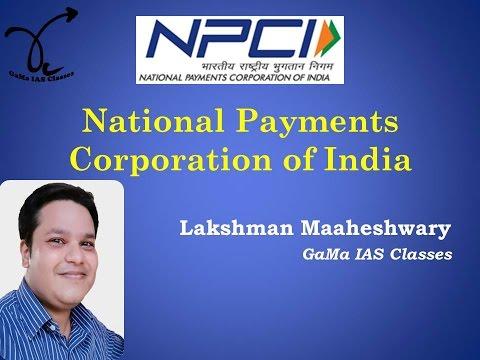 National Payments Corporation of India NPCI - By Lakshman Maaheshwary