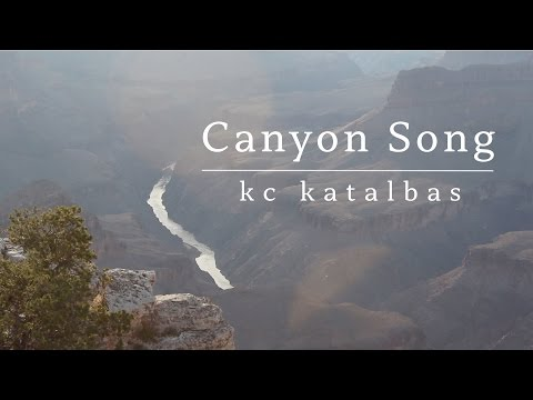 Canyon Song | KC Katalbas (original song)
