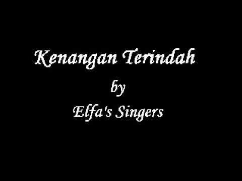 Elfa's Singers - Kenangan Terindah