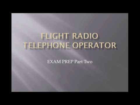 PPL Exam -  Flight Radio Telephone Operator exam prep part 2