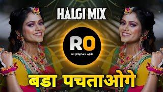 Bada Pachtaoge - Pachtaoge - Dj Remix Song - Halgi Sambal Pad Mix - Tik Tok Viral - Dj Rohidas Arni