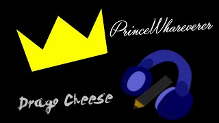 PrinceWhateverer - 12115 (Drago Cheese Cover) (MP3 Link)