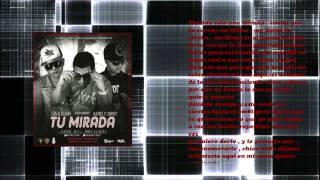 Download Tu Mirada - Calii Kush Ft Kario y Yaret Letra (Official Reggaeton) 2013 MP3 song and Music Video