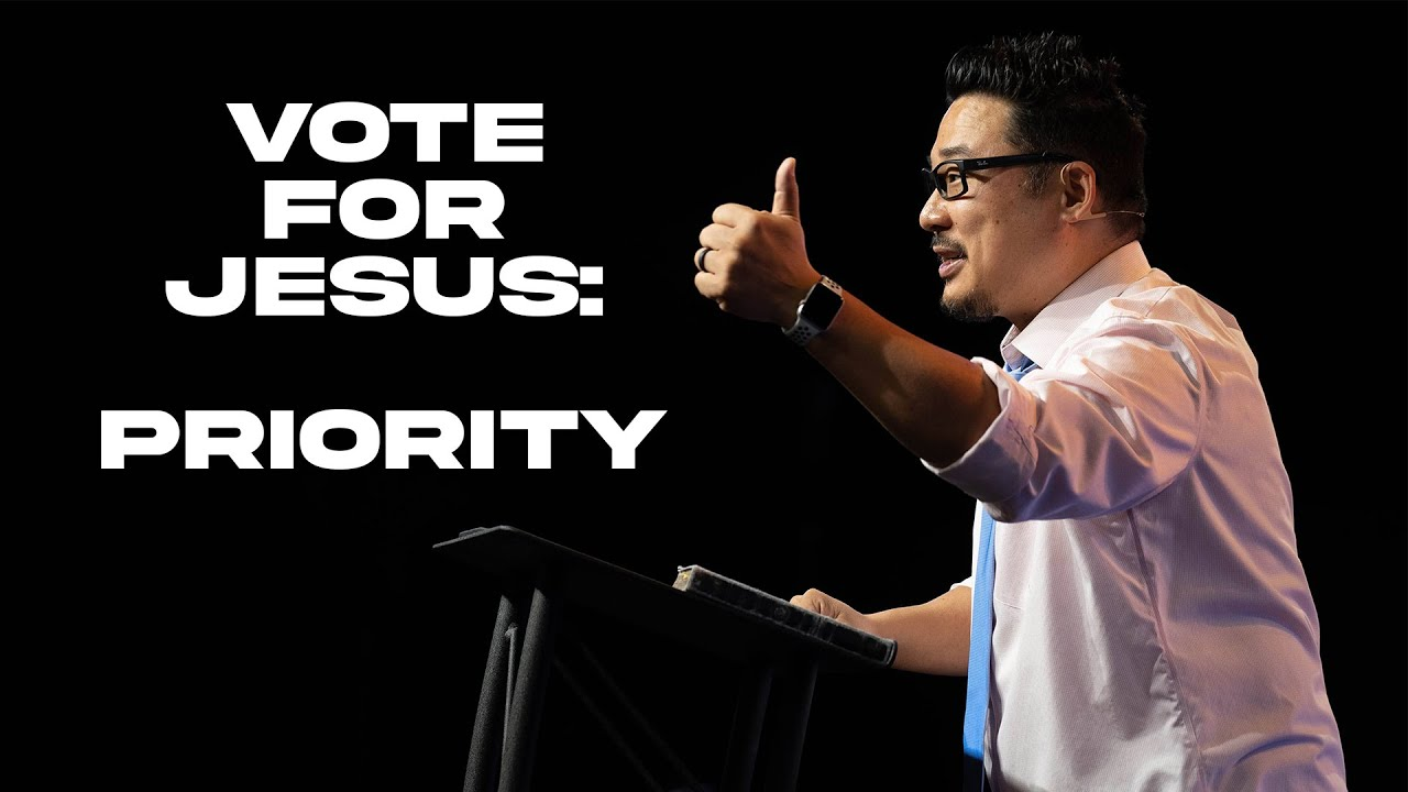 Part 2: Priority // Vote for Jesus // NewStory Church