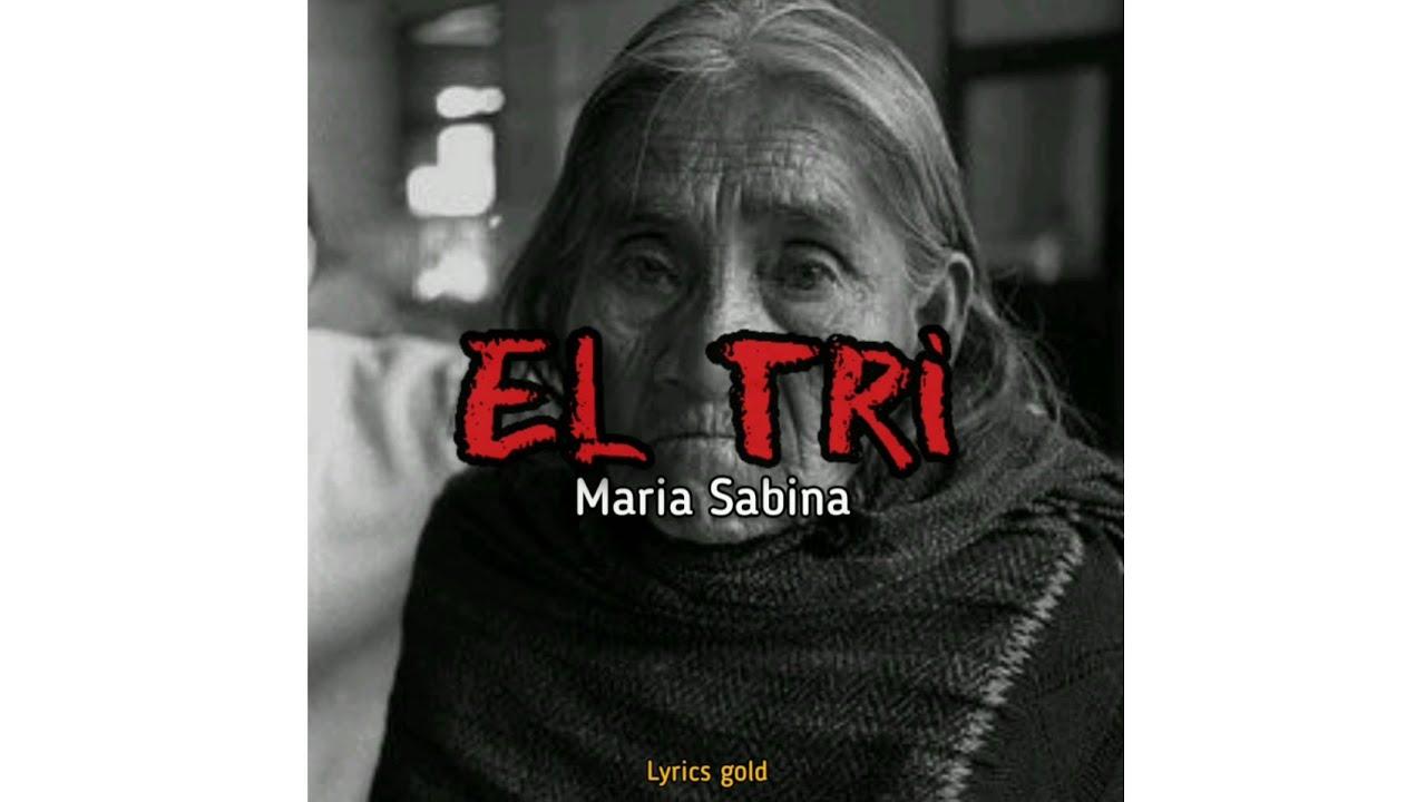 El Tri Maria Sabina Letra Youtube