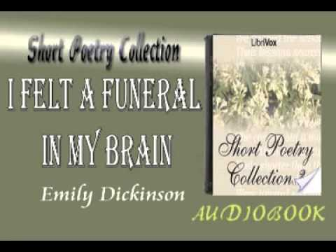 I Felt a Funeral in My Brain Emily Dickinson Audiobook Short Poetry