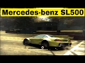 Mercedes-benz SLl500 | Need For Speed : Most Wanted (2005)