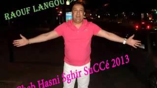 Cheb Hasni Sghir SuCCé 2013 - A Laman - By Langou