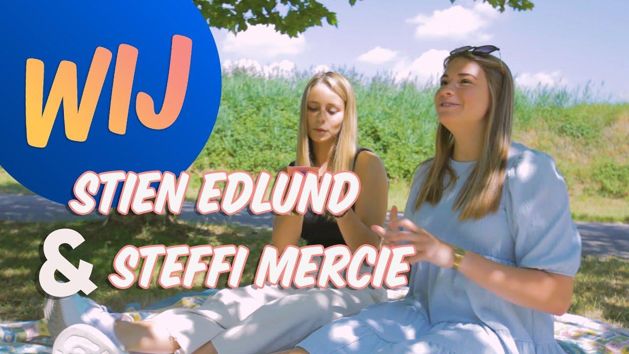 WIJ - met Stien Edlund & Steffi Mercie