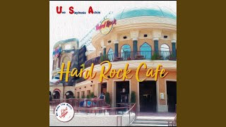Provided to YouTube by iMusician Digital AG Hard Rock Cafe · U S A ...