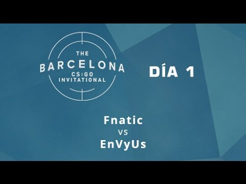 Fnatic vs EnVyUs [Cbble] - Día 1 - ESL Expo Barcelona CS:GO Invitational - Español