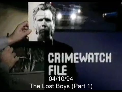 Crimewatch File - October 1994 (04.10.94) - The Lost Boys
